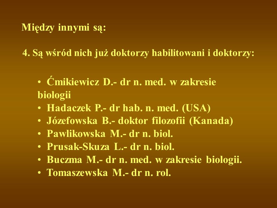 Ćmikiewicz D.- dr n. med. w zakresie biologii