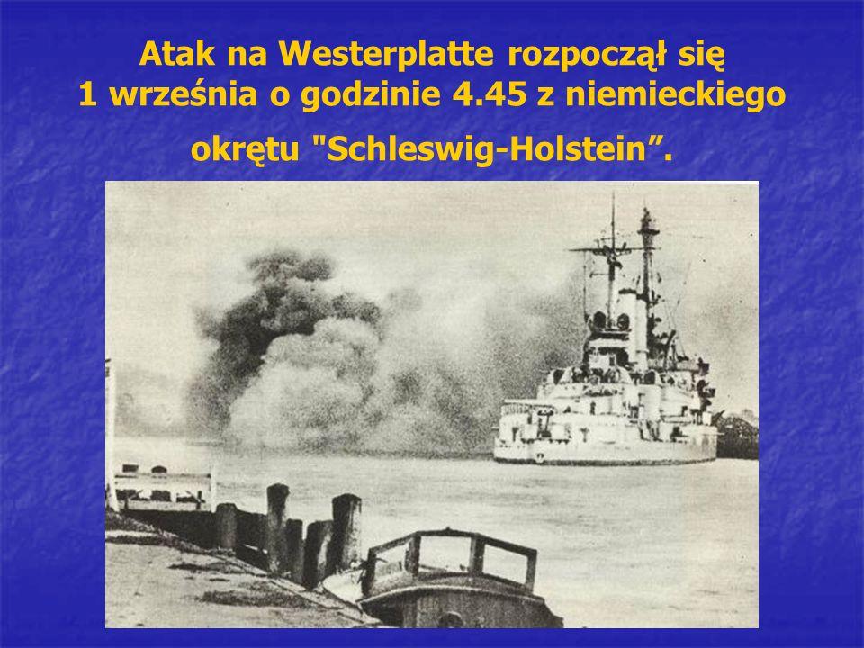 Atak na Westerplatte rozpoczął się 1 września o godzinie 4