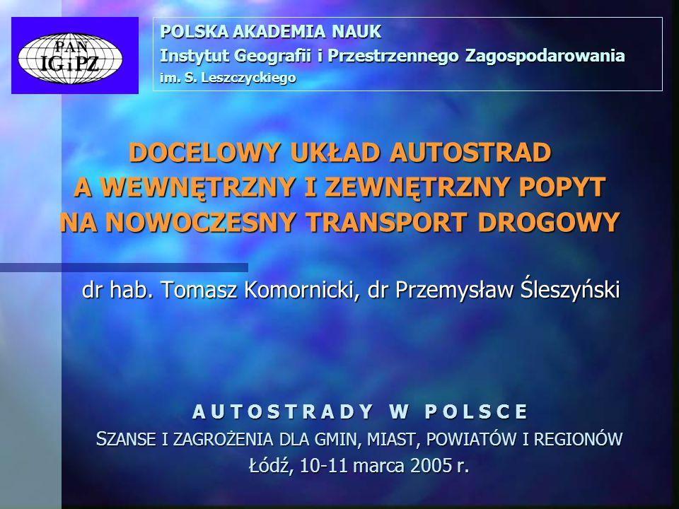 dr hab. Tomasz Komornicki, dr Przemysław Śleszyński