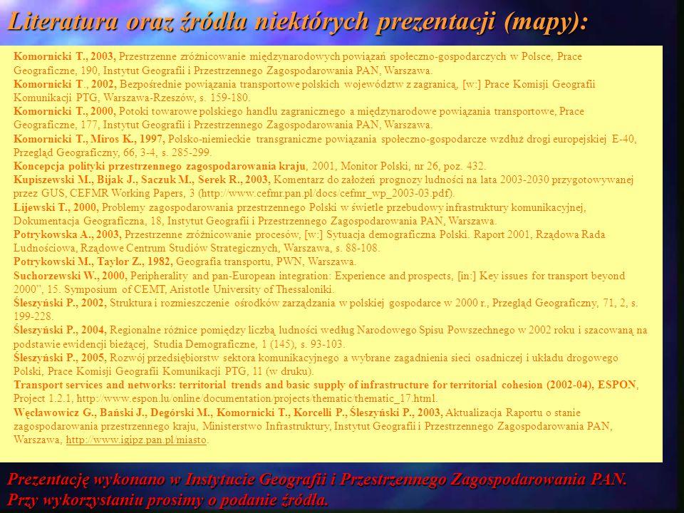 Literatura oraz źródła niektórych prezentacji (mapy):