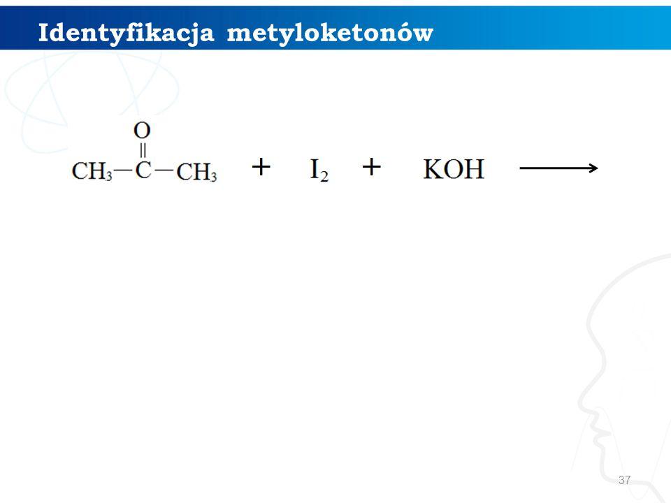 Identyfikacja metyloketonów