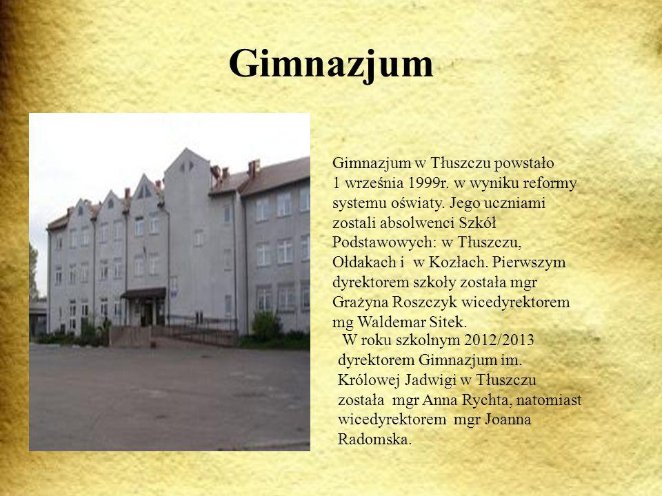 Gimnazjum Gimnazjum w Tłuszczu powstało