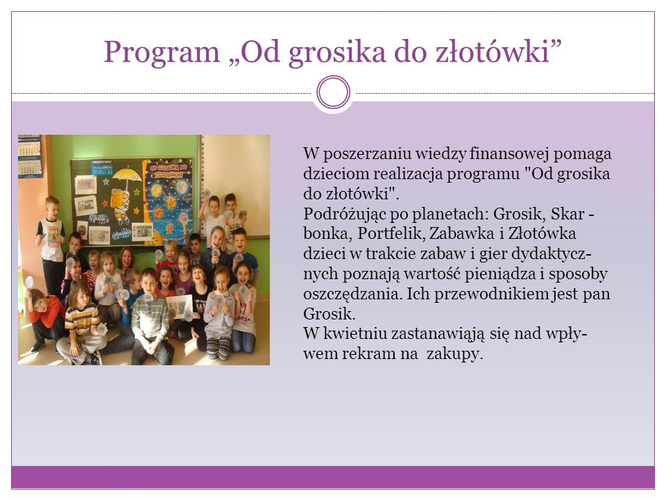 "Program ""Od grosika do złotówki"