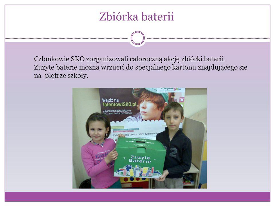 Zbiórka baterii Członkowie SKO zorganizowali całoroczną akcję zbiórki baterii.