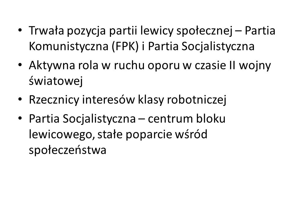 Trwała pozycja partii lewicy społecznej – Partia Komunistyczna (FPK) i Partia Socjalistyczna