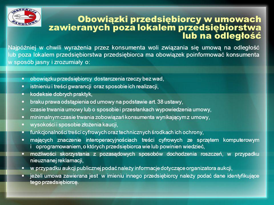 Obowiązki przedsiębiorcy w umowach zawieranych poza lokalem przedsiębiorstwa lub na odległość