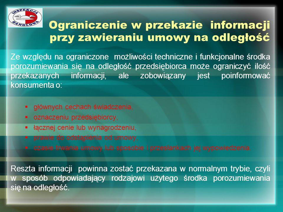 Ograniczenie w przekazie informacji przy zawieraniu umowy na odległość