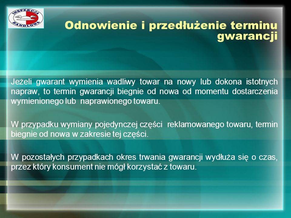 Odnowienie i przedłużenie terminu gwarancji