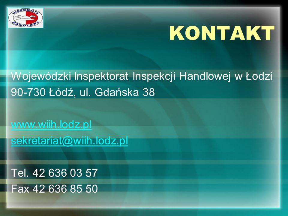 KONTAKT Wojewódzki Inspektorat Inspekcji Handlowej w Łodzi. 90-730 Łódź, ul. Gdańska 38. www.wiih.lodz.pl.
