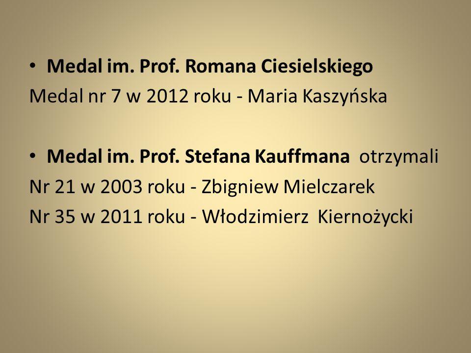 Medal im. Prof. Romana Ciesielskiego
