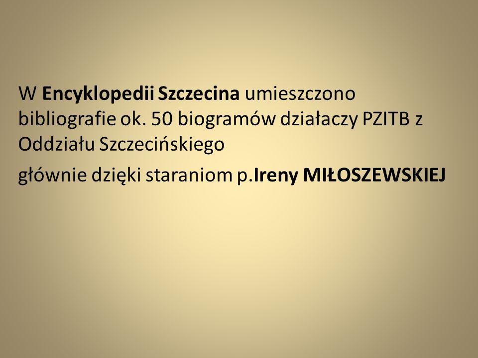 W Encyklopedii Szczecina umieszczono bibliografie ok