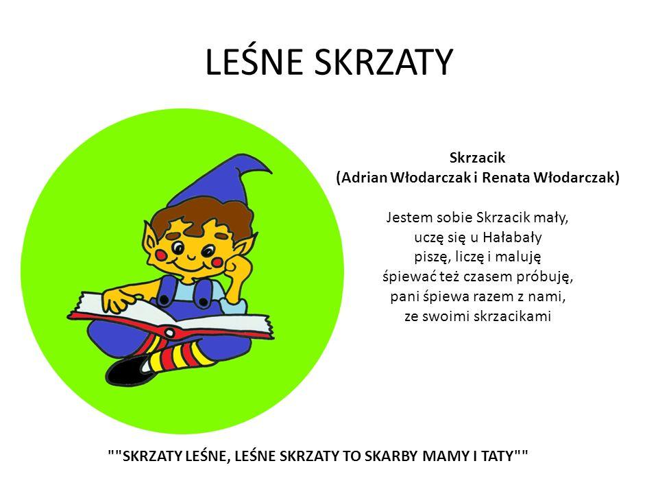 LEŚNE SKRZATY Skrzacik (Adrian Włodarczak i Renata Włodarczak)