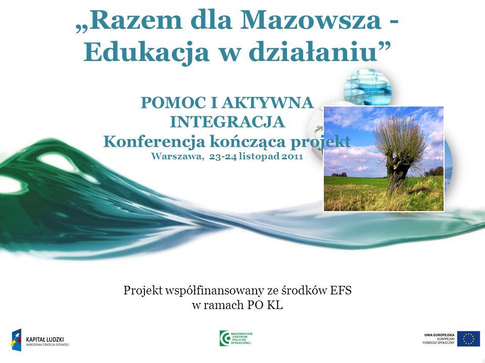"""""""Razem dla Mazowsza - Edukacja w działaniu"""