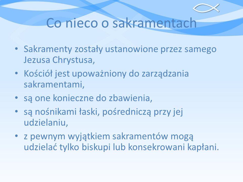 Co nieco o sakramentach