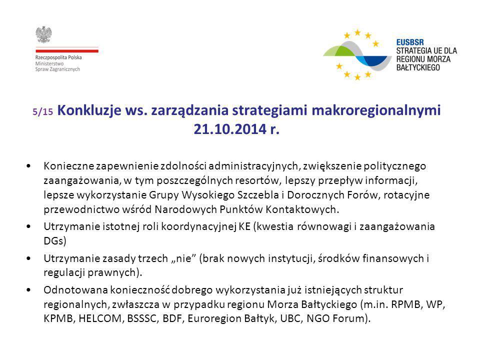 5/15 Konkluzje ws. zarządzania strategiami makroregionalnymi 21. 10
