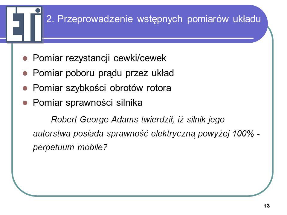 2. Przeprowadzenie wstępnych pomiarów układu