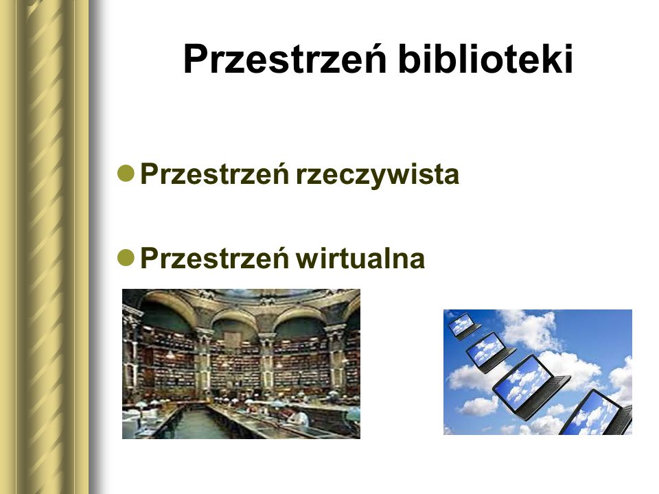 Przestrzeń biblioteki