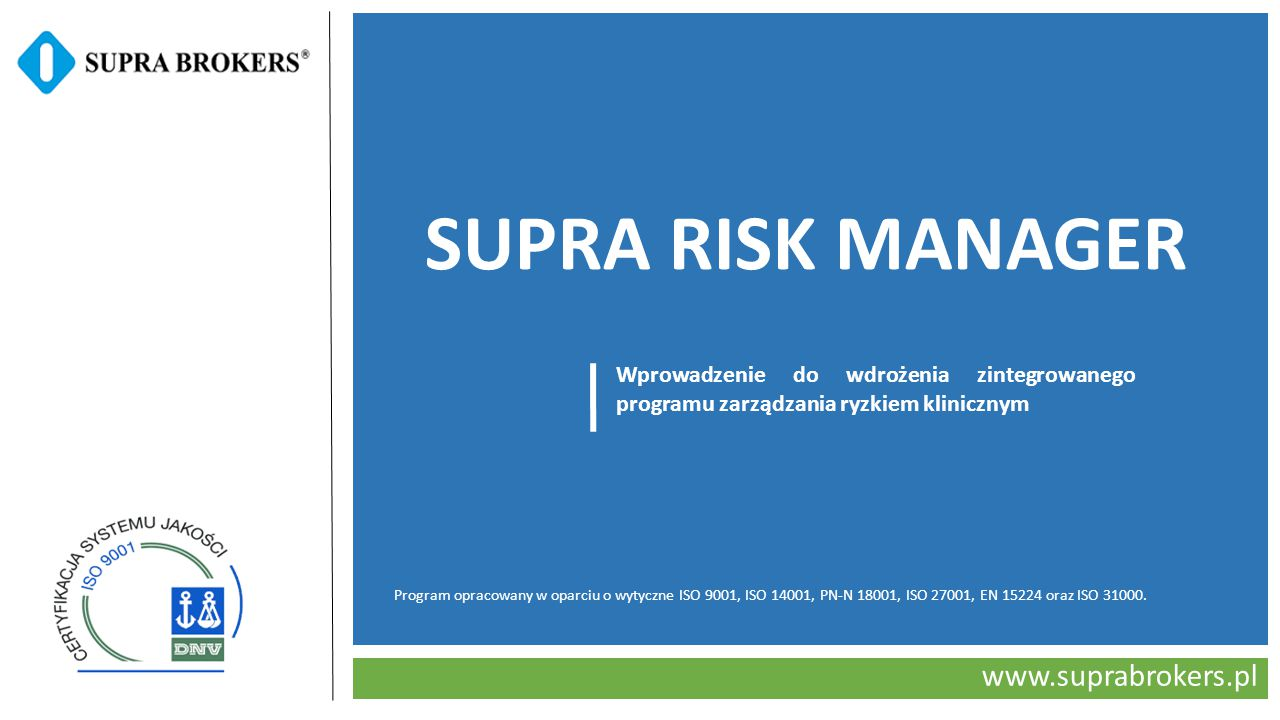 SUPRA RISK MANAGER www.suprabrokers.pl