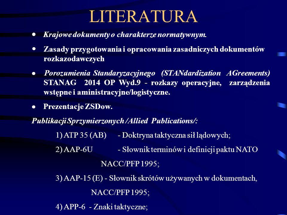 LITERATURA · Krajowe dokumenty o charakterze normatywnym.