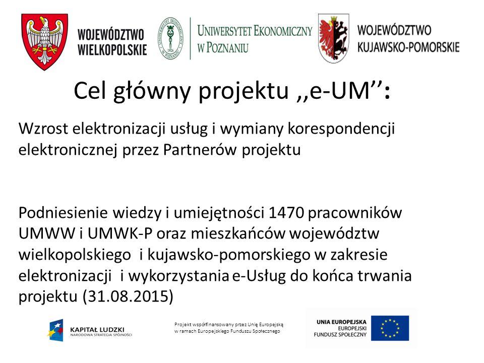 Cel główny projektu ,,e-UM'':