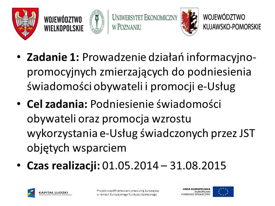 Zadanie 1: Prowadzenie działań informacyjno-promocyjnych zmierzających do podniesienia świadomości obywateli i promocji e-Usług