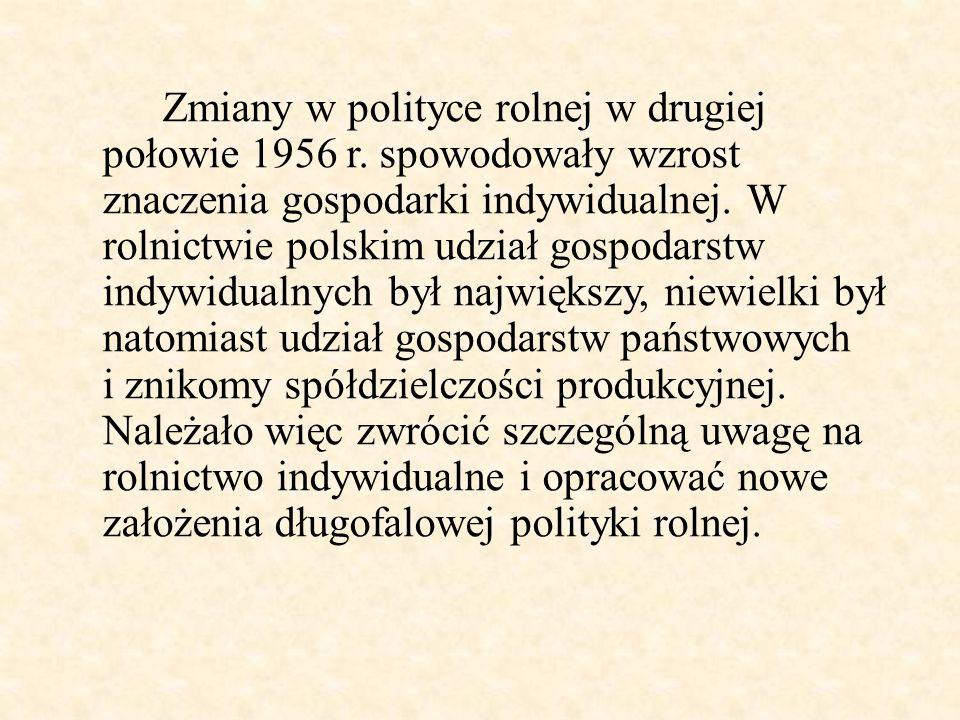Zmiany w polityce rolnej w drugiej połowie 1956 r