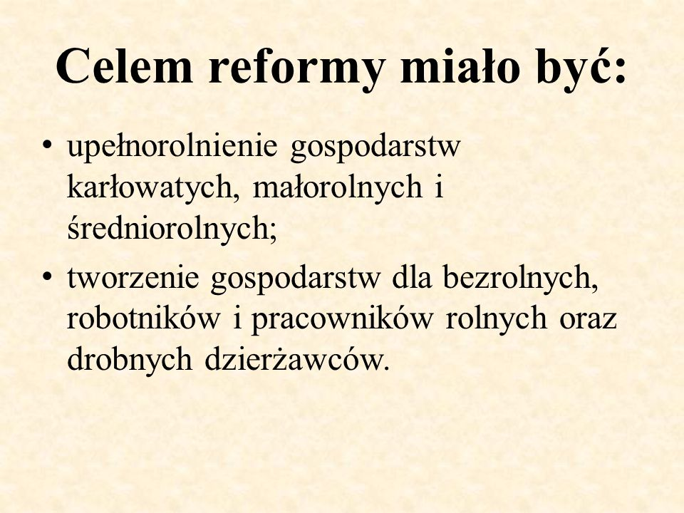 Celem reformy miało być: