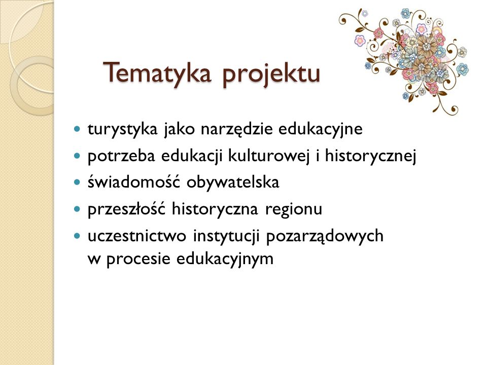 Tematyka projektu turystyka jako narzędzie edukacyjne