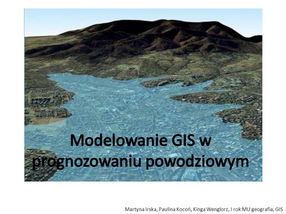 Modelowanie GIS w prognozowaniu powodziowym