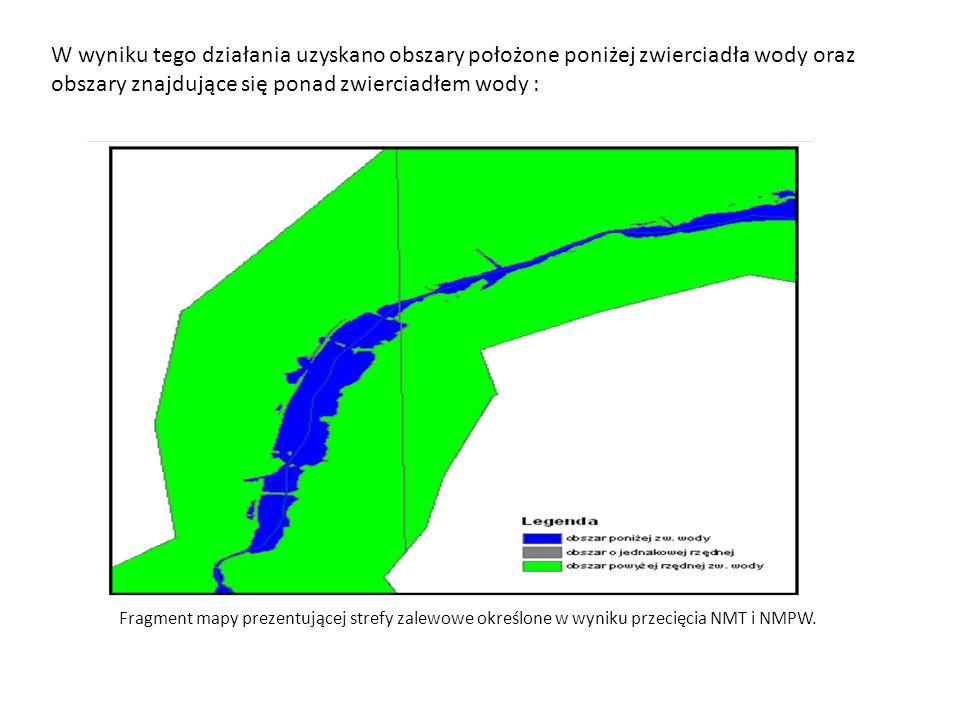 W wyniku tego działania uzyskano obszary położone poniżej zwierciadła wody oraz obszary znajdujące się ponad zwierciadłem wody :