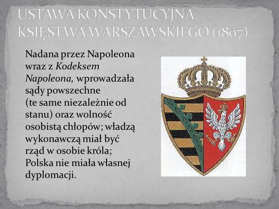 USTAWA KONSTYTUCYJNA KSIĘSTWA WARSZAWSKIEGO (1807)