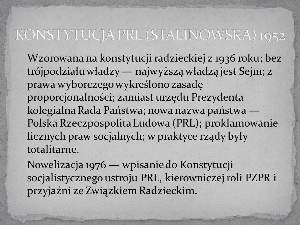 KONSTYTUCJA PRL (STALINOWSKA) 1952