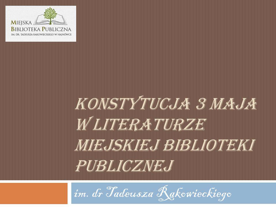 Konstytucja 3 Maja w literaturze Miejskiej Biblioteki Publicznej