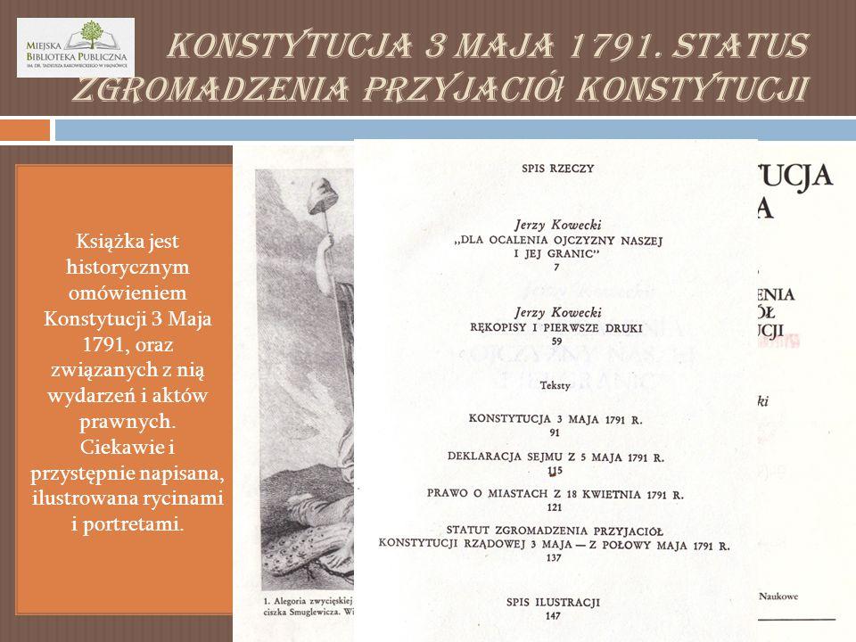 Konstytucja 3 Maja 1791. Status Zgromadzenia Przyjaciół Konstytucji