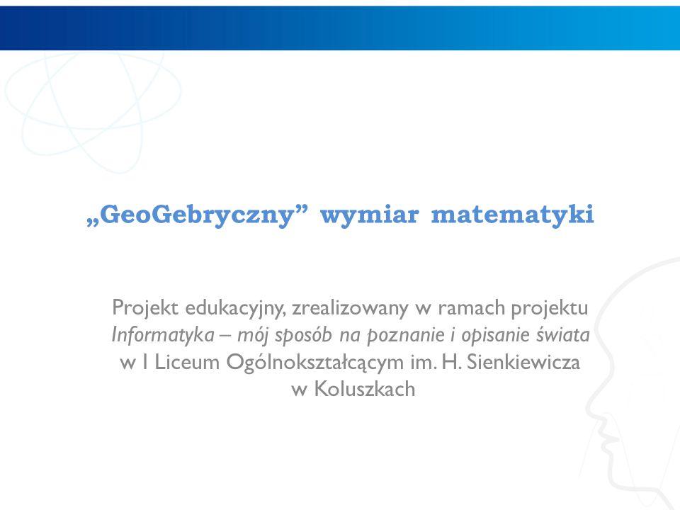 """""""GeoGebryczny wymiar matematyki"""