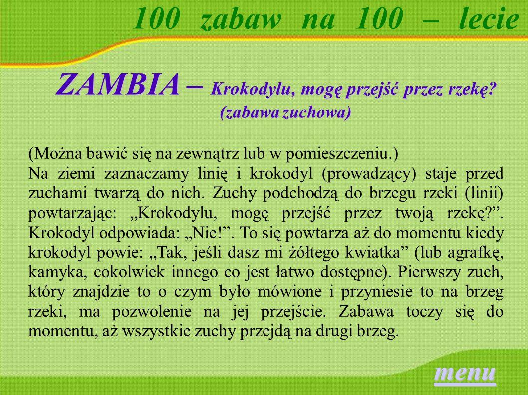 ZAMBIA – Krokodylu, mogę przejść przez rzekę (zabawa zuchowa)