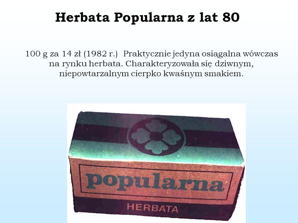 Herbata Popularna z lat 80