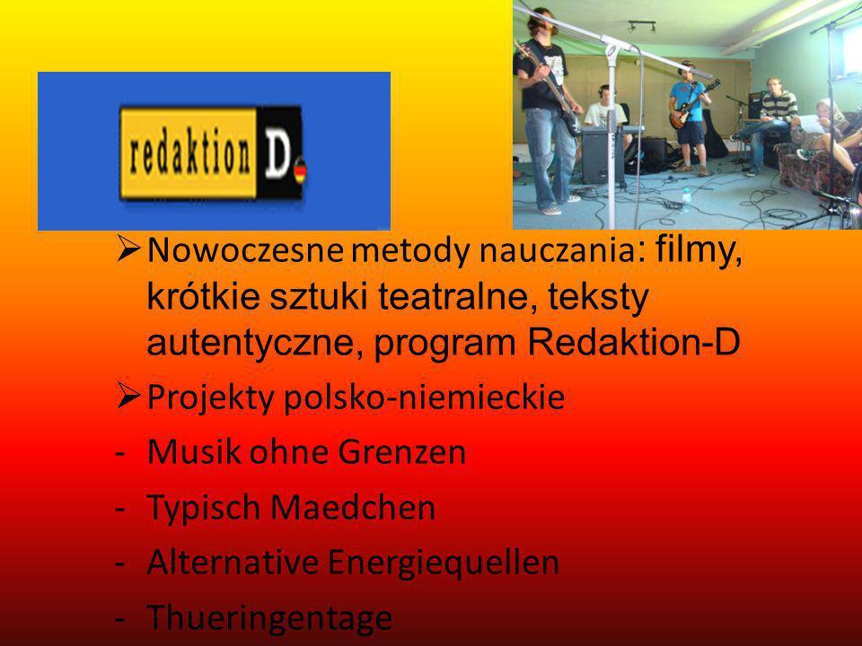 Nowoczesne metody nauczania: filmy, krótkie sztuki teatralne, teksty autentyczne, program Redaktion-D