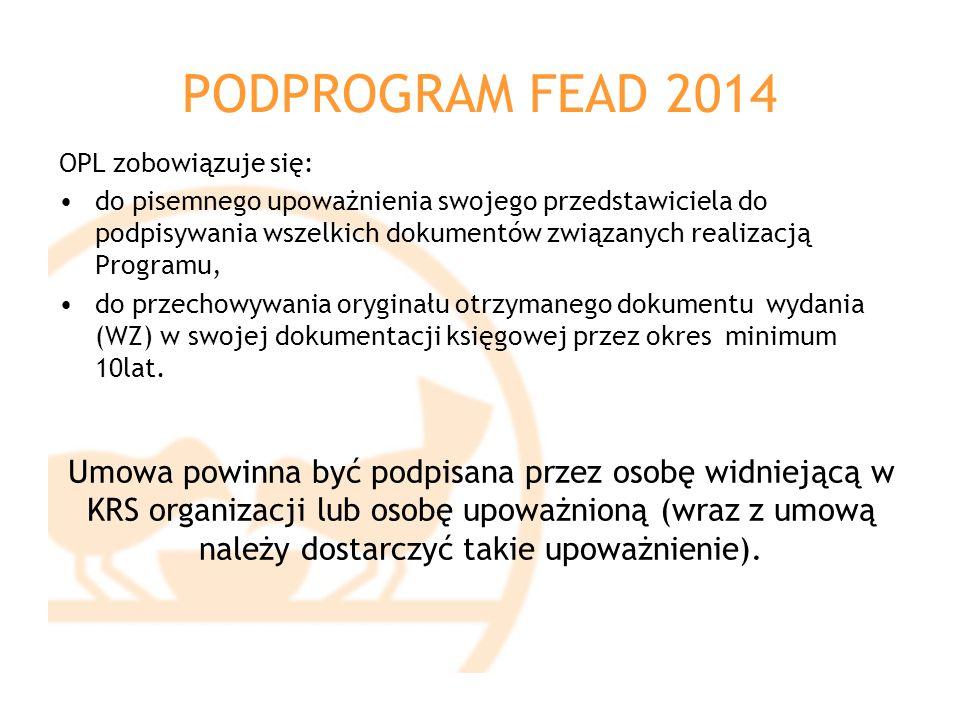 PODPROGRAM FEAD 2014 OPL zobowiązuje się: