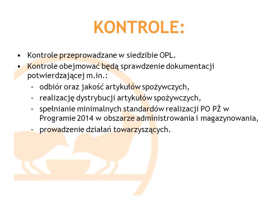 KONTROLE: Kontrole przeprowadzane w siedzibie OPL.