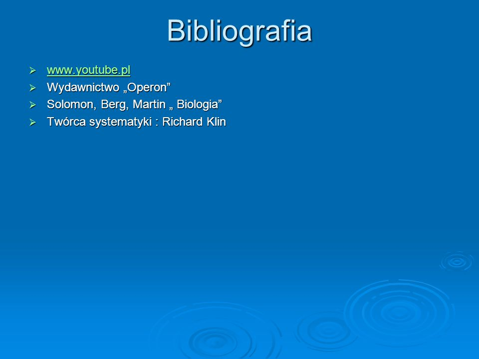 """Bibliografia www.youtube.pl Wydawnictwo """"Operon"""