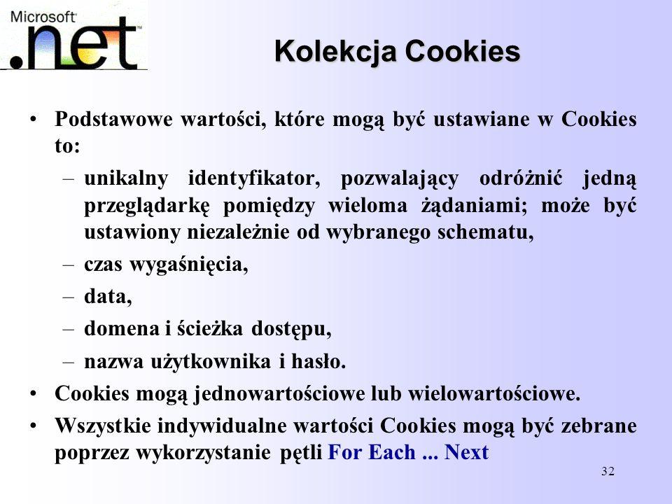 Kolekcja Cookies Podstawowe wartości, które mogą być ustawiane w Cookies to: