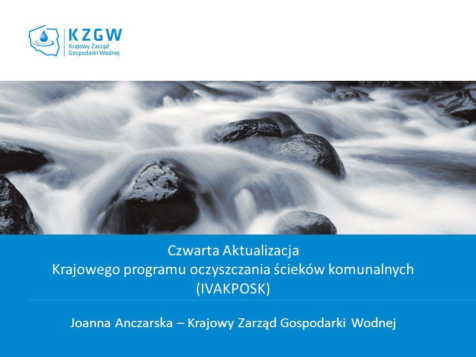 Krajowego programu oczyszczania ścieków komunalnych (IVAKPOSK)