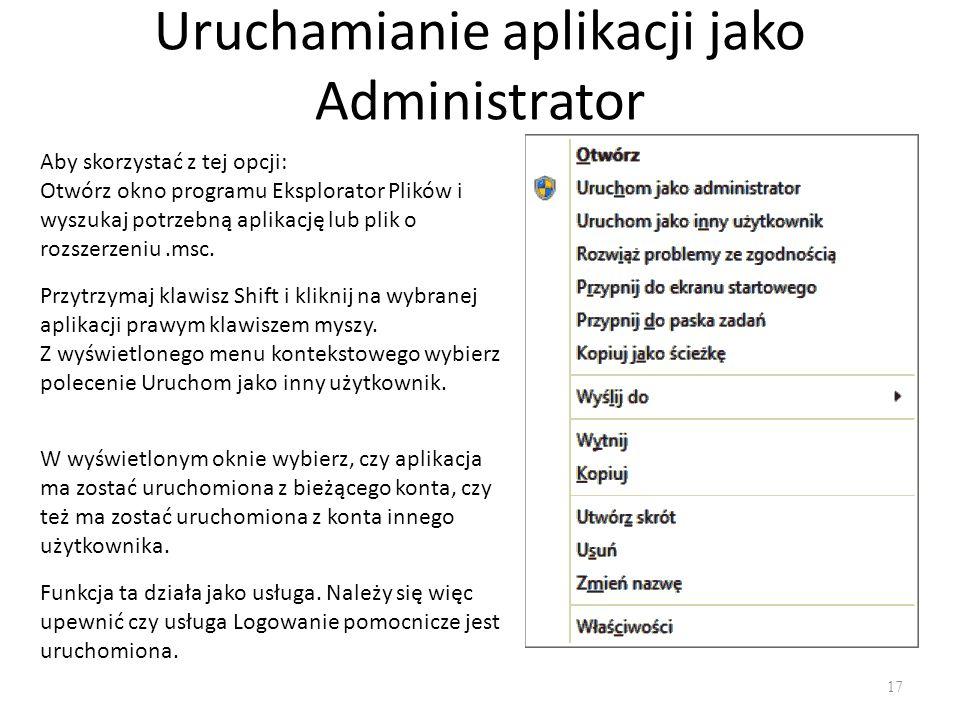 Uruchamianie aplikacji jako Administrator