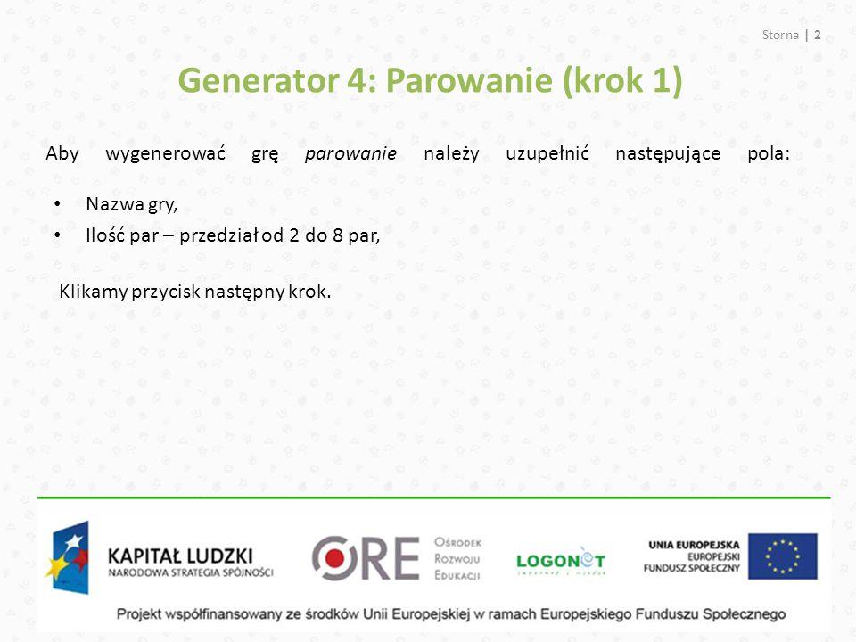 Generator 4: Parowanie (krok 1)