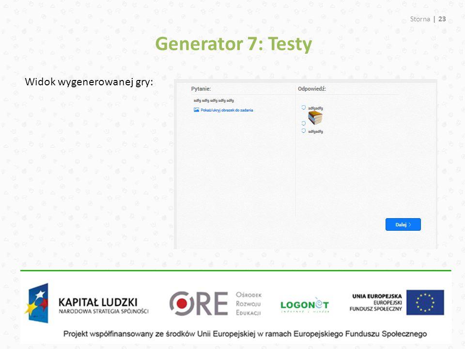Generator 7: Testy Widok wygenerowanej gry: