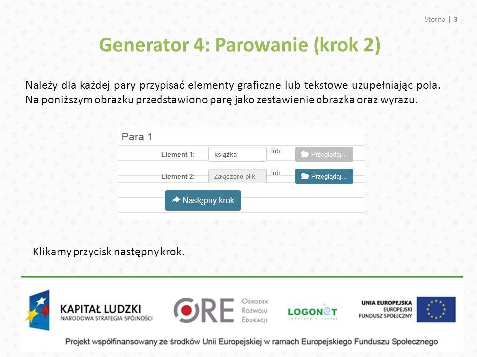Generator 4: Parowanie (krok 2)