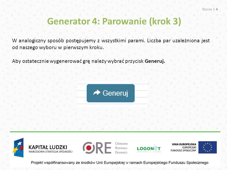 Generator 4: Parowanie (krok 3)