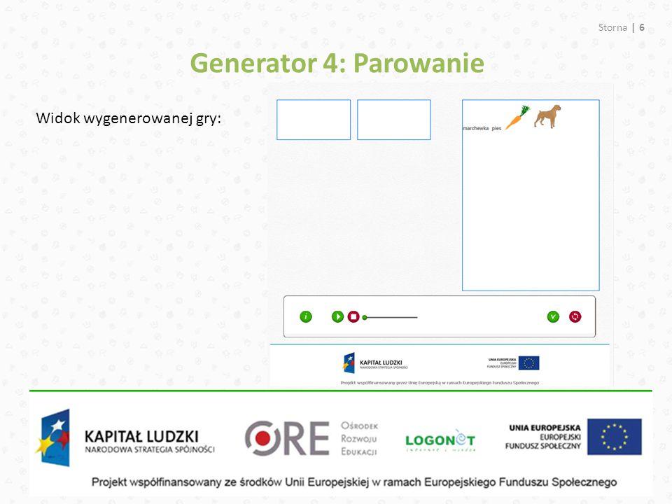Generator 4: Parowanie Widok wygenerowanej gry: