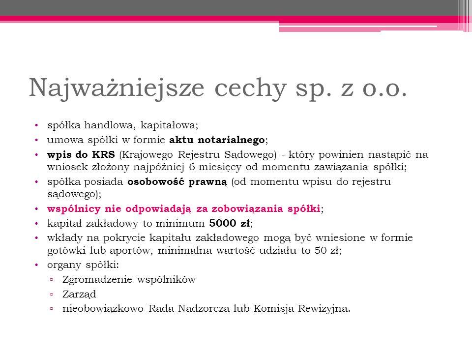 Najważniejsze cechy sp. z o.o.